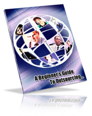 Product picture A beginners guide to outsourcing - Master resell rights